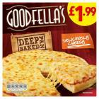 Goodfellas Deep Pan Cheese Pizza PM £2.50