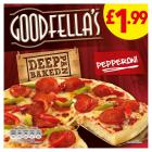 Goodfellas Deep Pan Pepperoni Pizza PM £2.50